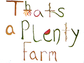 That's-a-Plenty Farm